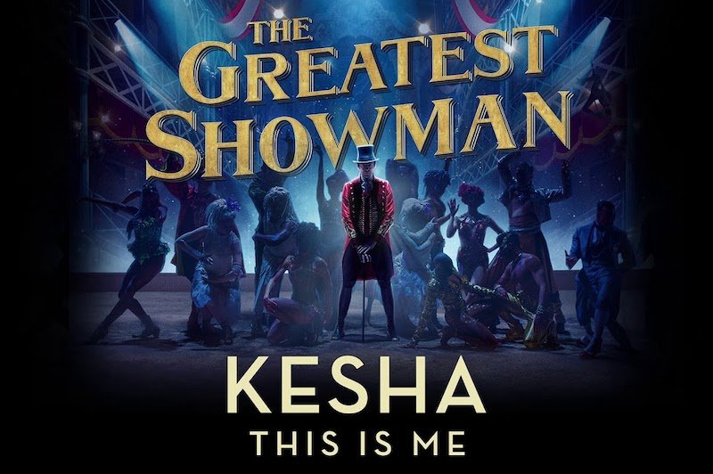 This Is Me Kesha Greatest Showman