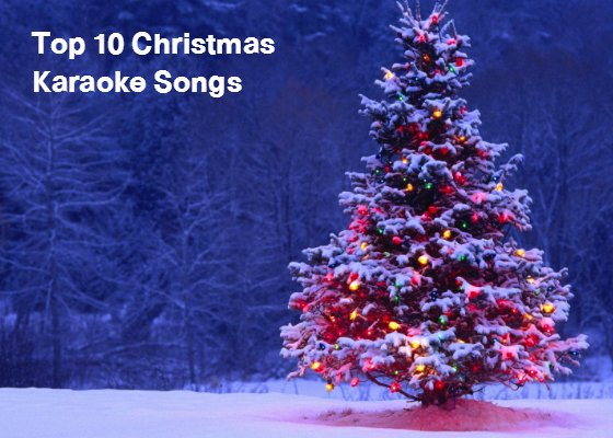 Karaoke Christmas Songs.Top 10 Christmas Karaoke Songs